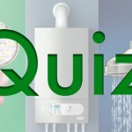 Quiz Time – Heating, Plumbing, Electrics & Energy Saving